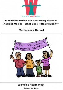 Health Promotion and Preventing Violence Against Women. What does it really mean?
