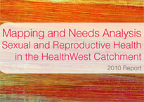 Mapping and Needs Analysis: Sexual and Reproductive Health in the HealthWest Catchment
