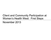 Client and Community Participation at Women's Health West: First Steps
