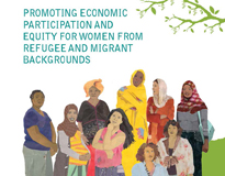 Promoting economic participation and equity for women from refugee and migrant backgrounds