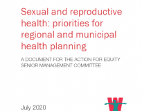 Sexual and reproductive health: priorities for regional and municipal health planning